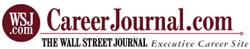 Career Journal (the Wall Street Journal Executive Career Site)