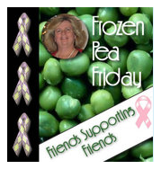 Frozen Pea Friday, battling Breast Cancer