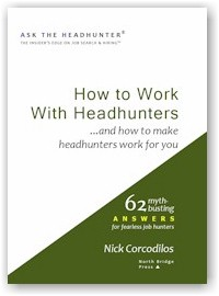 How to Work With Headhunters - Ask the Headhunter