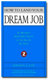 jibberjobber-how-to-land-your-dream-job-jeffrey-fox