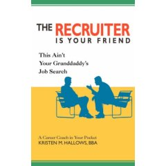 The Recruiter Is Your Friend