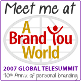 Personal Branding Telesummit - a Brand You World