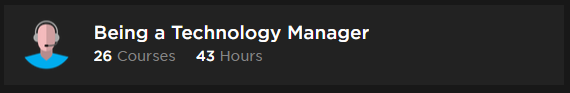 Pluralsight Learning Path Being A Technology Manager