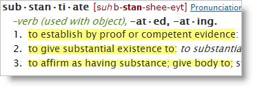 Substantiate - from Dictionary.com