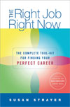 Susan Strayer: The Right Job, Right Now